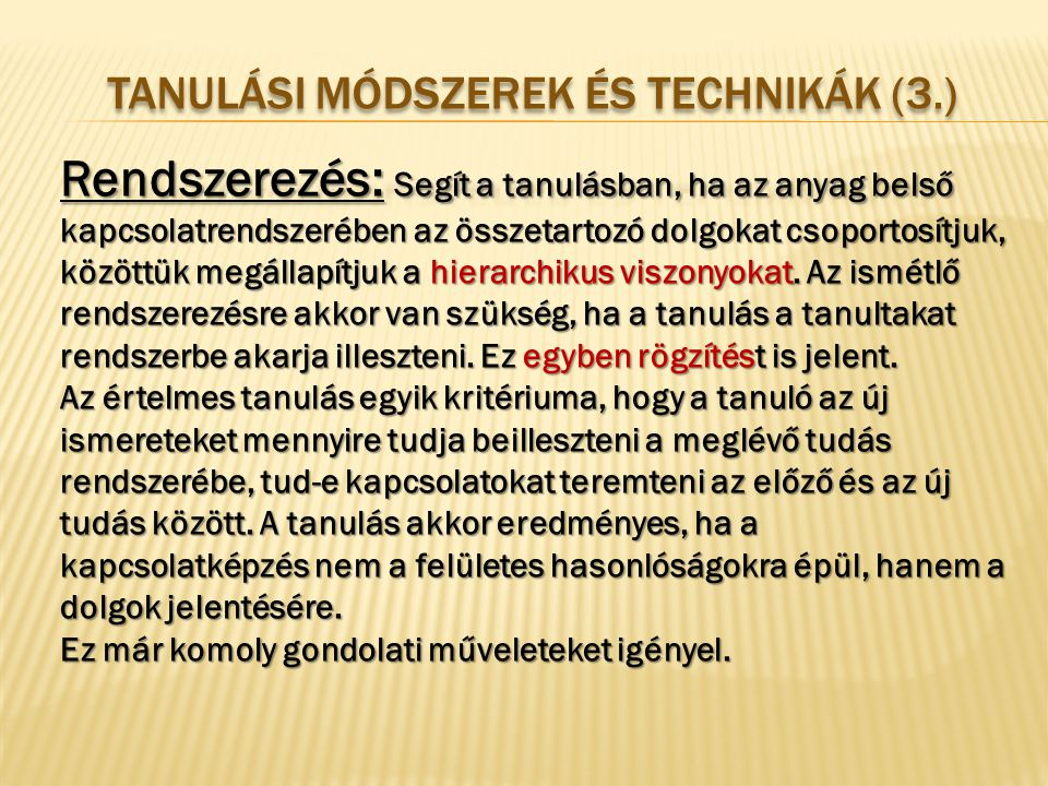 Tanulási módszerek és technikák (3.)
