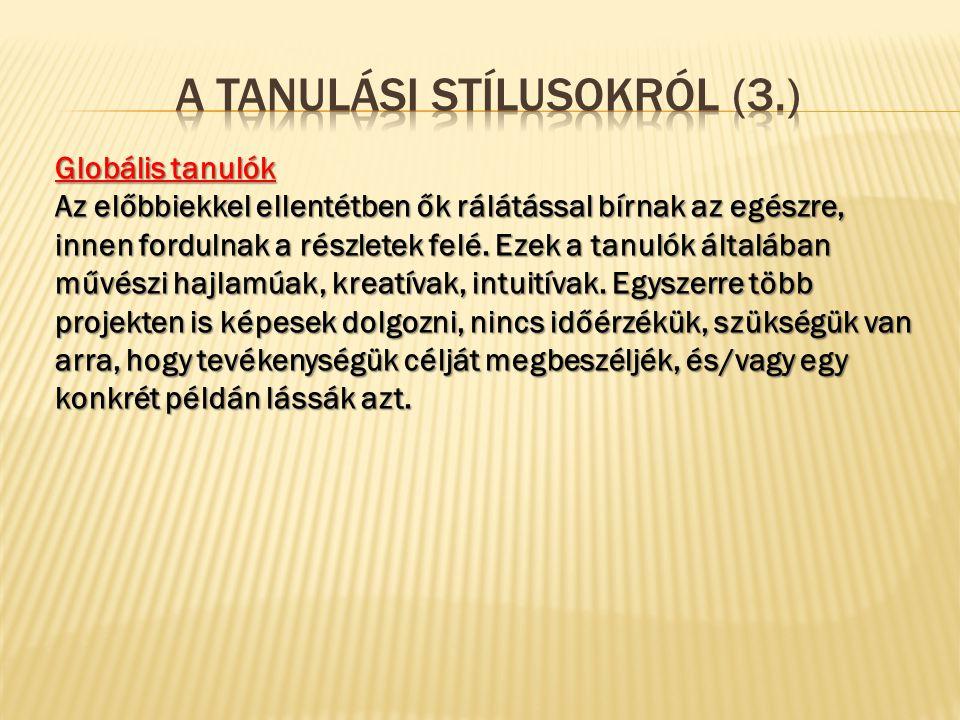 A tanulási stílusokról (3.)