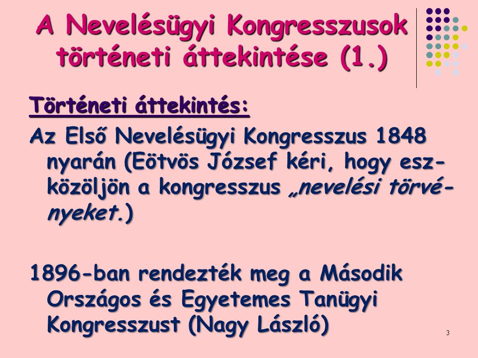 A Nevelésügyi Kongresszusok történeti áttekintése (1.)