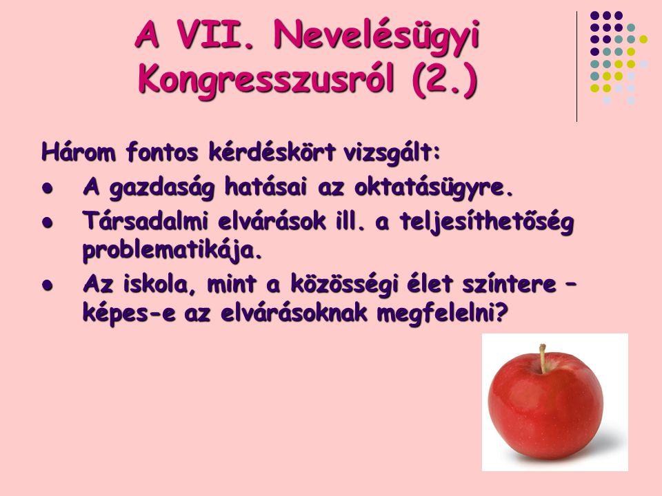 A VII. Nevelésügyi Kongresszusról (2.)
