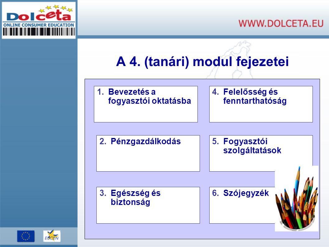 A 4. (tanári) modul fejezetei
