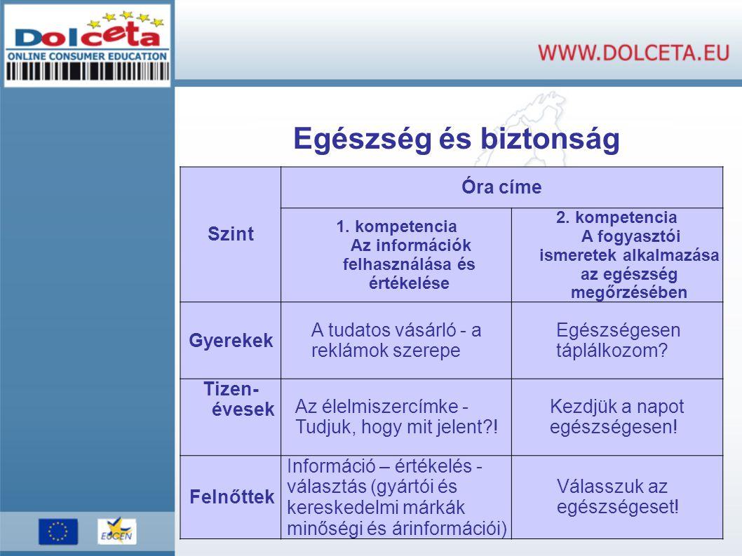 1. kompetencia Az információk felhasználása és értékelése