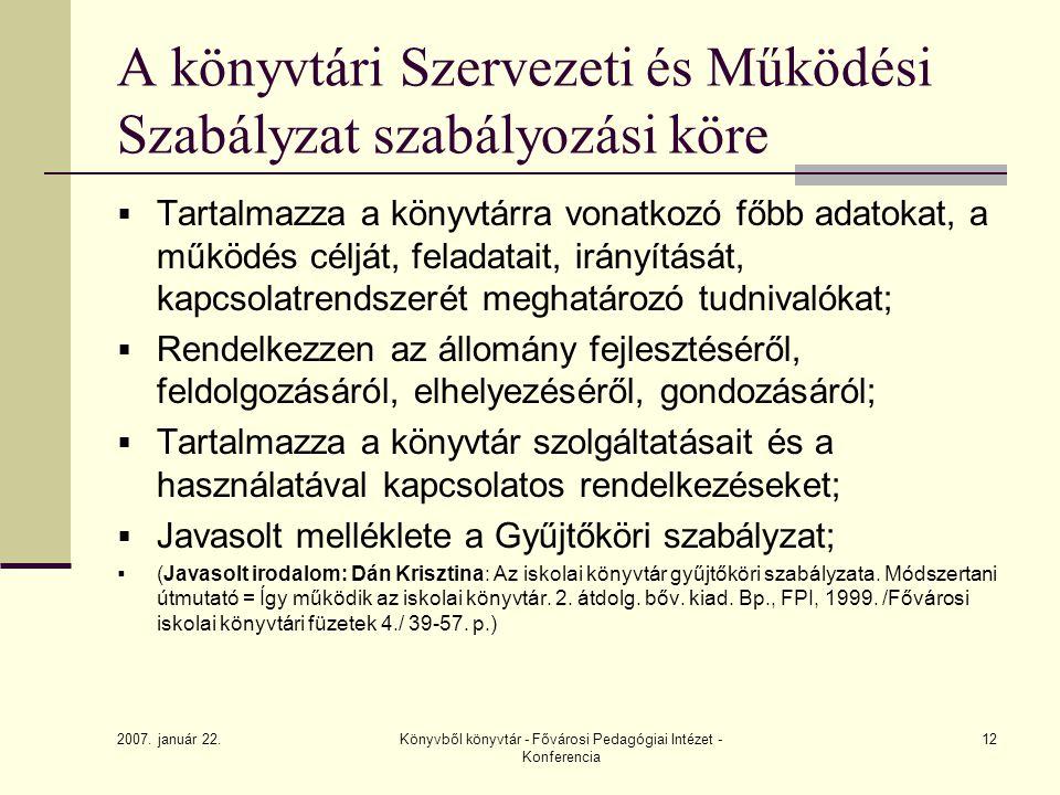 A könyvtári Szervezeti és Működési Szabályzat szabályozási köre