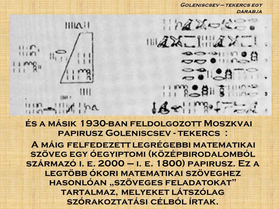 Goleniscsev – tekercs egy darabja