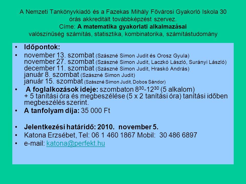 Jelentkezési határidő: 2010. november 5.