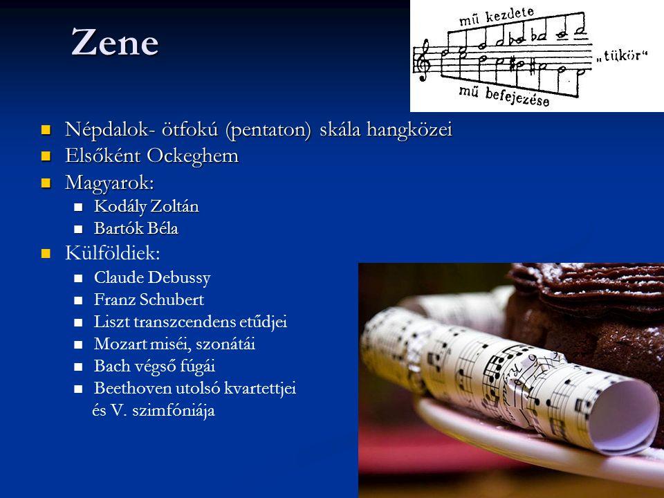 Zene Népdalok- ötfokú (pentaton) skála hangközei Elsőként Ockeghem