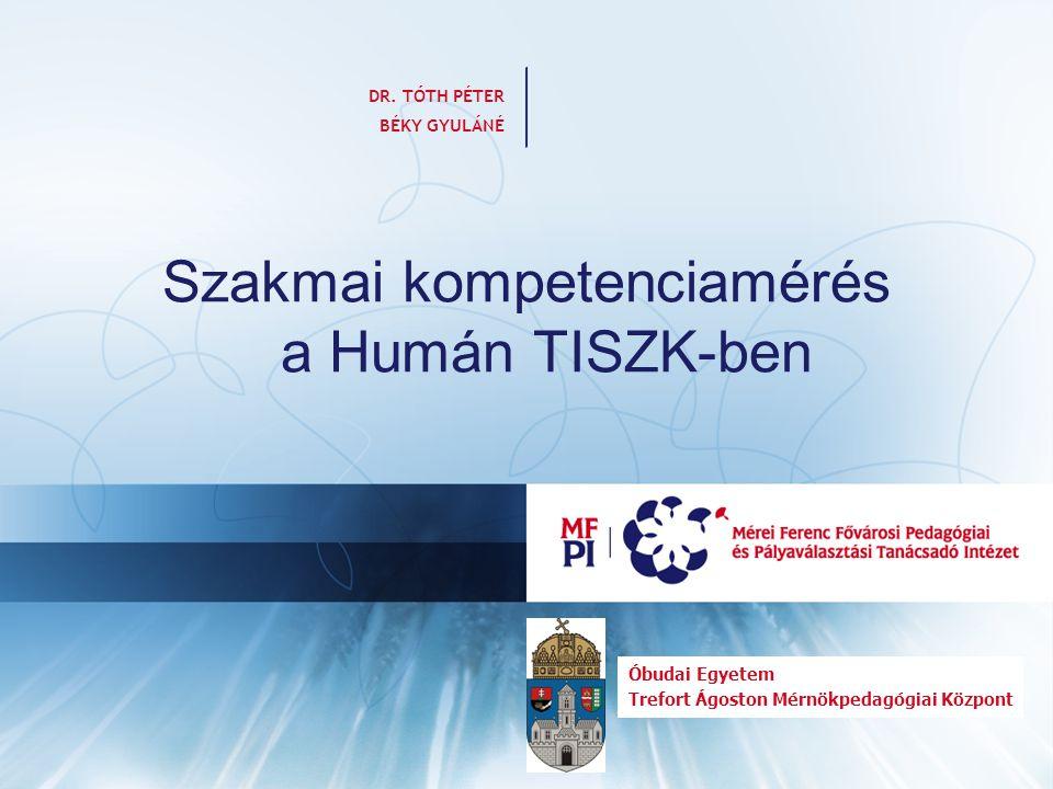 Szakmai kompetenciamérés a Humán TISZK-ben