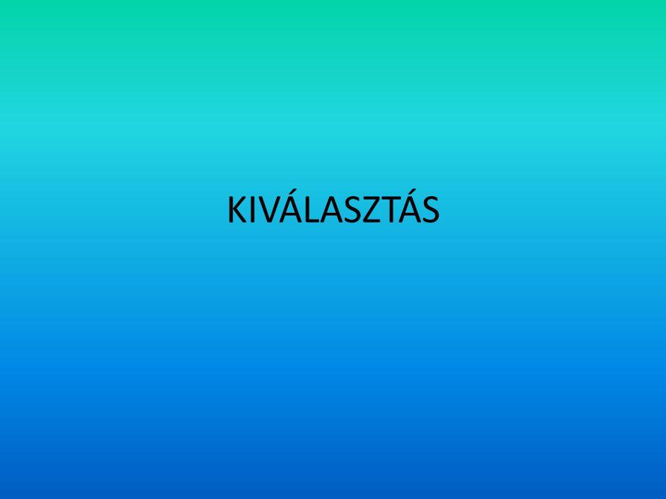 KIVÁLASZTÁS
