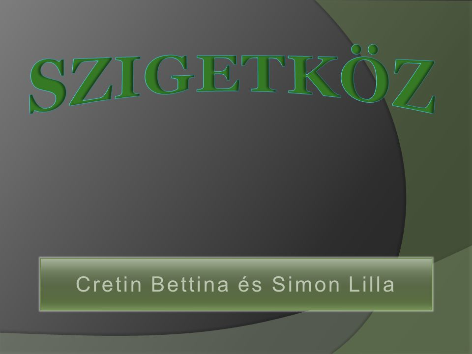 Cretin Bettina és Simon Lilla