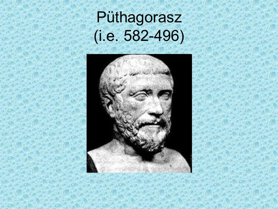 Püthagorasz (i.e. 582-496)