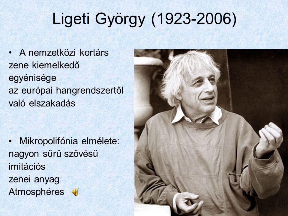 Ligeti György (1923-2006) A nemzetközi kortárs zene kiemelkedő