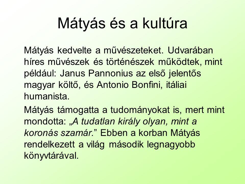Mátyás és a kultúra