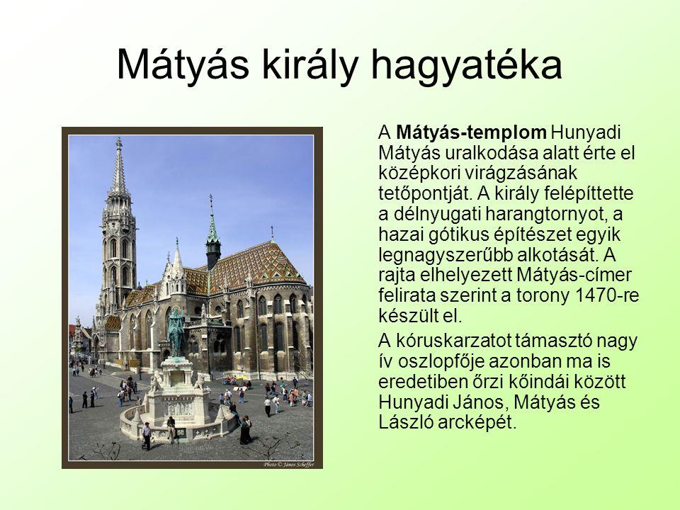 Mátyás király hagyatéka