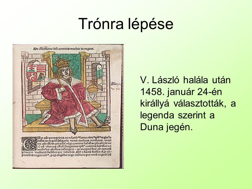 Trónra lépése V. László halála után 1458.