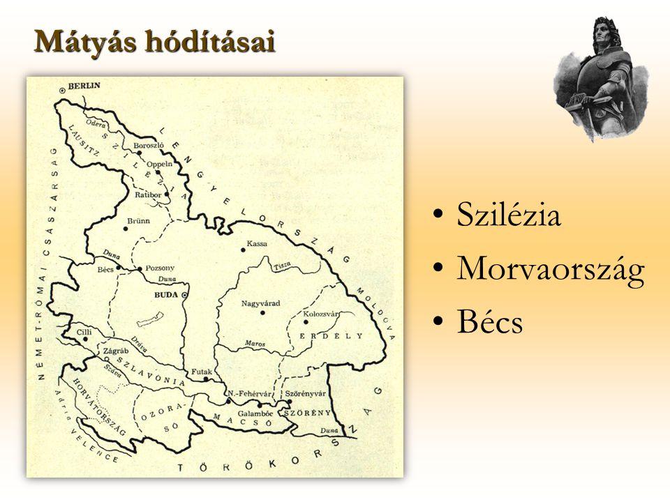 Mátyás hódításai Szilézia Morvaország Bécs