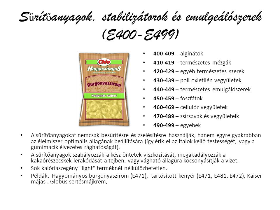 Sűrítőanyagok, stabilizátorok és emulgeálószerek (E400-E499)