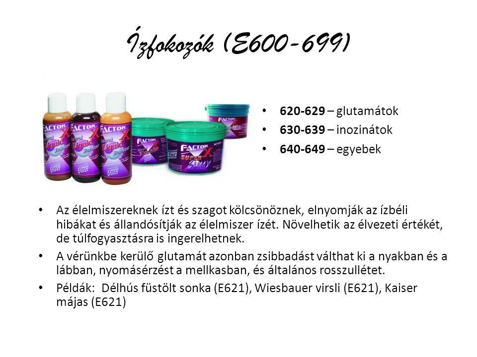 Ízfokozók (E600-699) 620-629 – glutamátok 630-639 – inozinátok