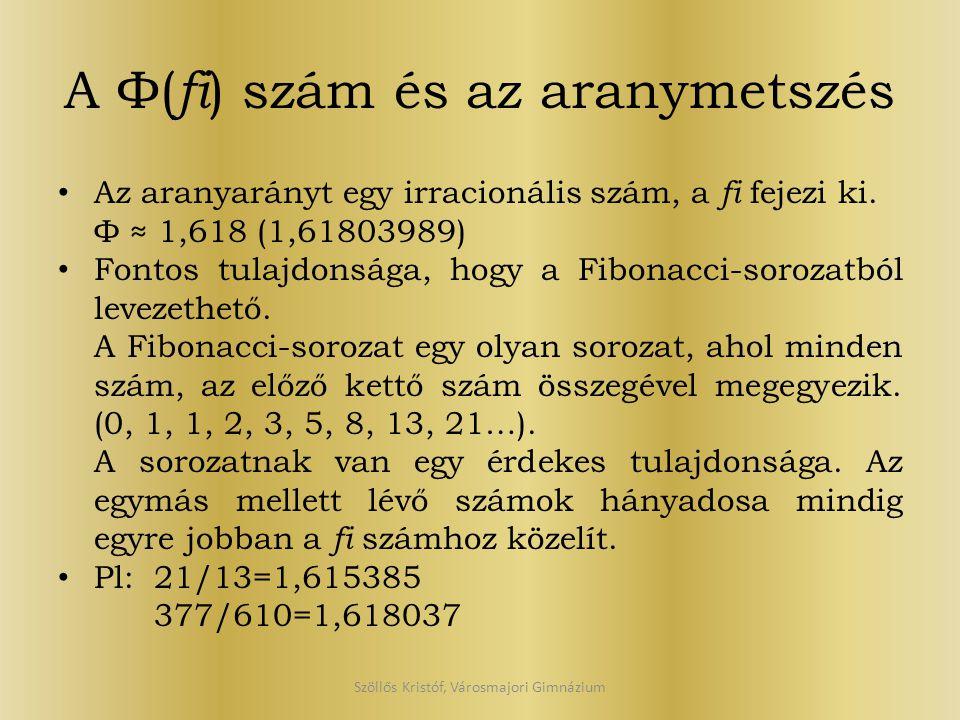 A Φ(fi) szám és az aranymetszés