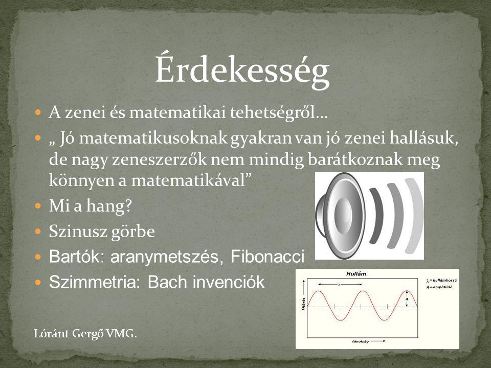 Érdekesség A zenei és matematikai tehetségről…