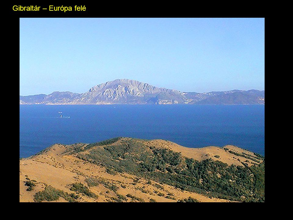 Gibraltár – Európa felé