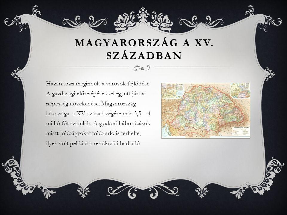 Magyarország a XV. században