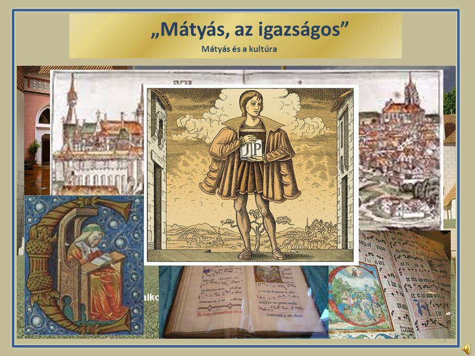 """""""Mátyás, az igazságos Visegrádi királyi vár Mátyás korában ."""
