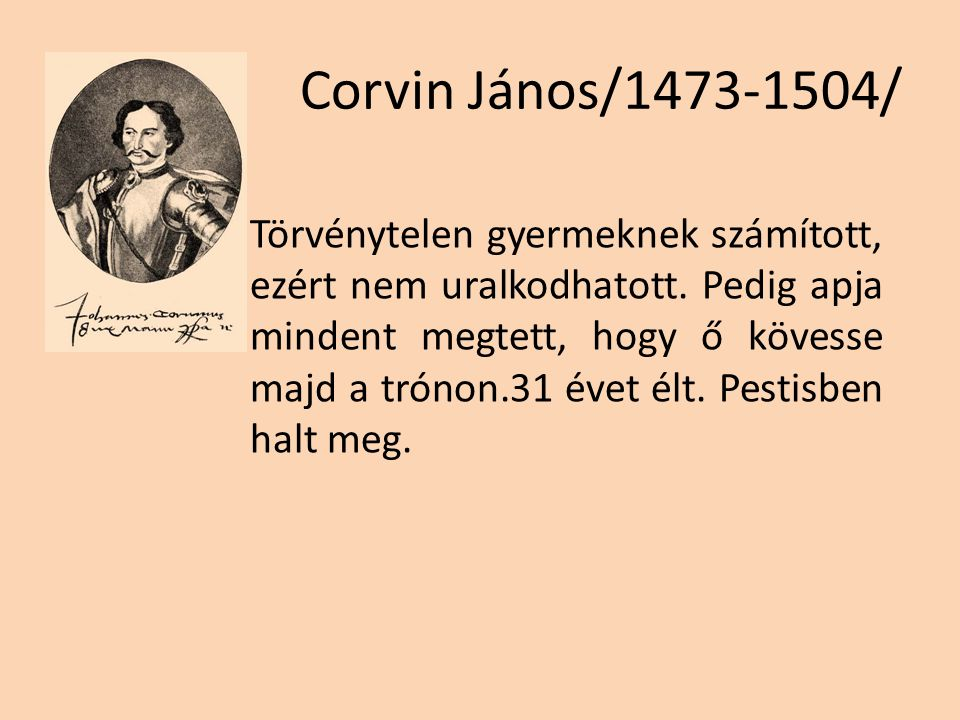 Corvin János/1473-1504/