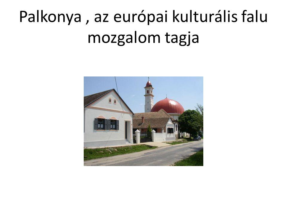 Palkonya , az európai kulturális falu mozgalom tagja