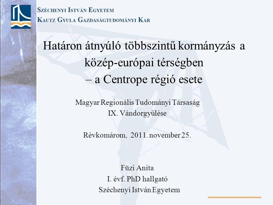 Határon átnyúló többszintű kormányzás a közép-európai térségben – a Centrope régió esete