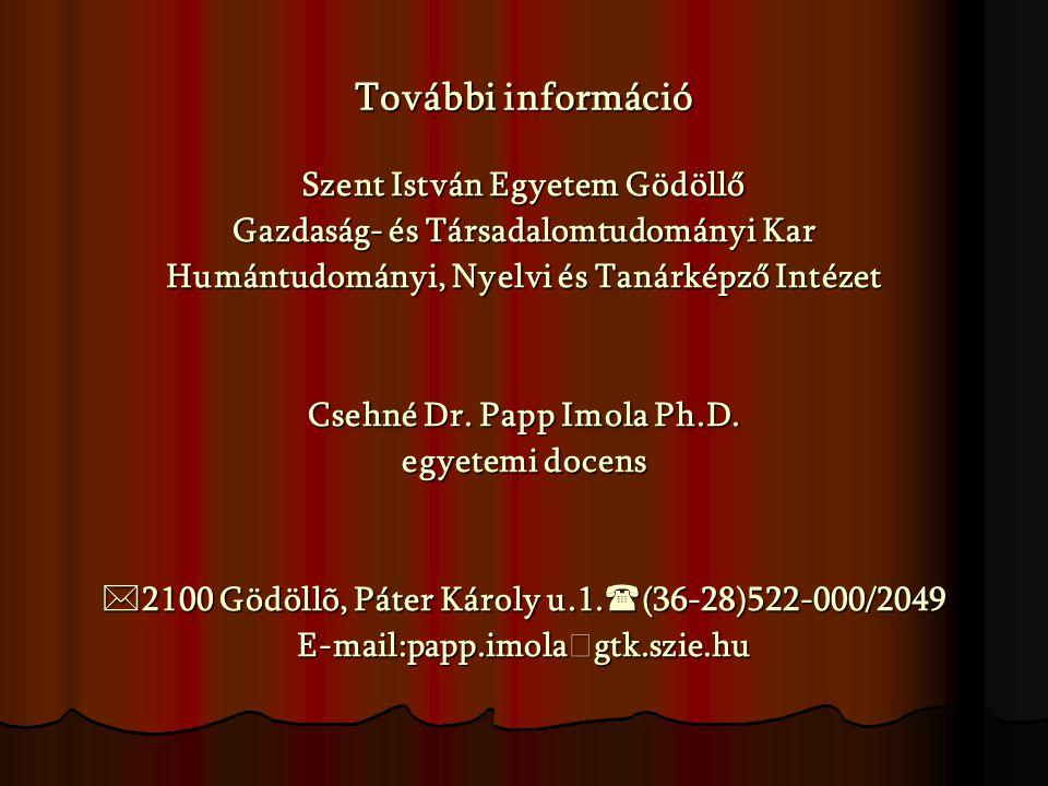 További információ Szent István Egyetem Gödöllő
