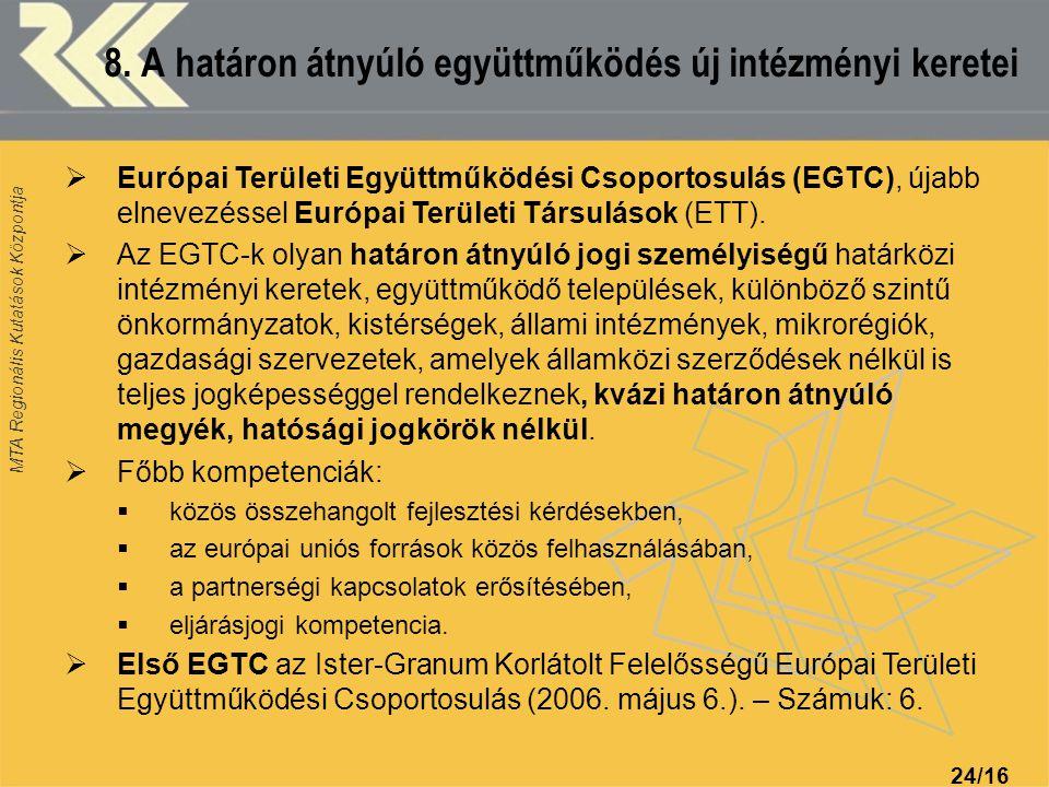 8. A határon átnyúló együttműködés új intézményi keretei