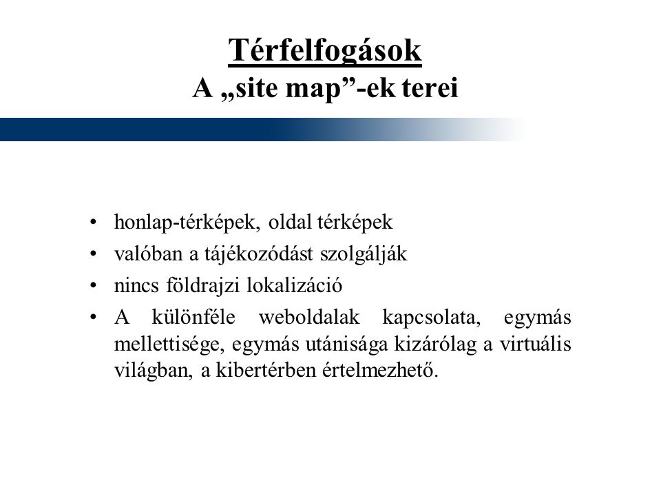 """Térfelfogások A """"site map -ek terei"""