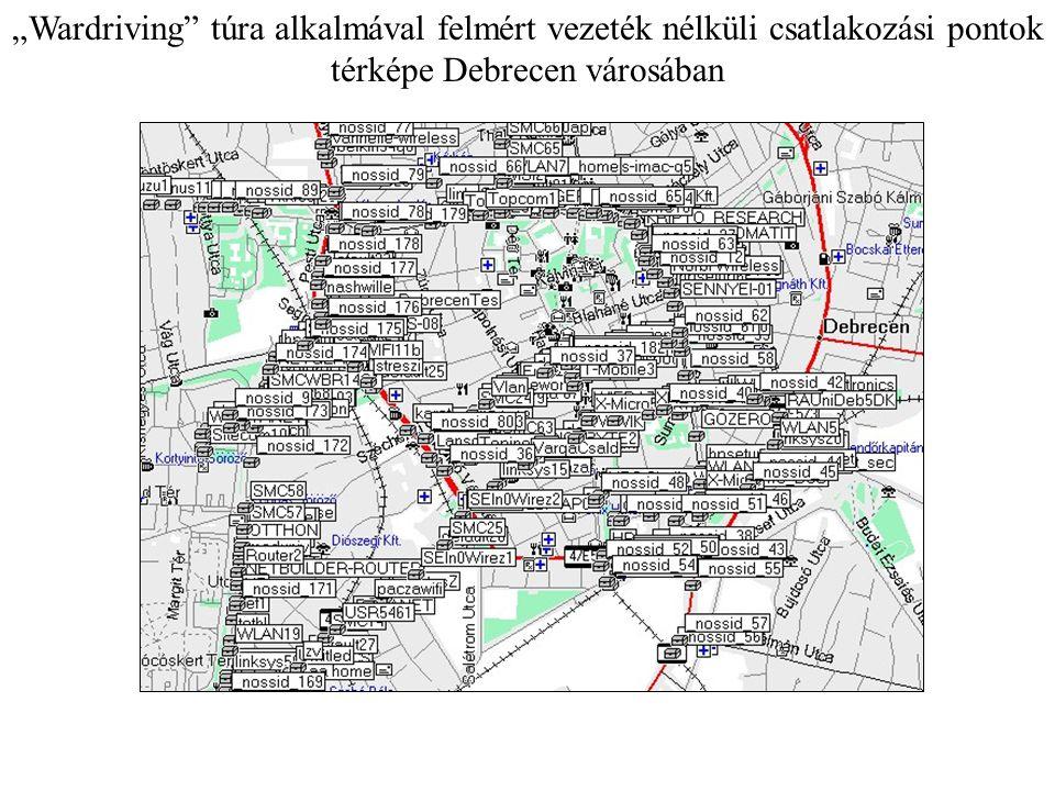 """""""Wardriving túra alkalmával felmért vezeték nélküli csatlakozási pontok térképe Debrecen városában"""