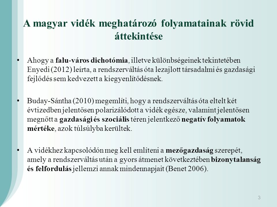 A magyar vidék meghatározó folyamatainak rövid áttekintése