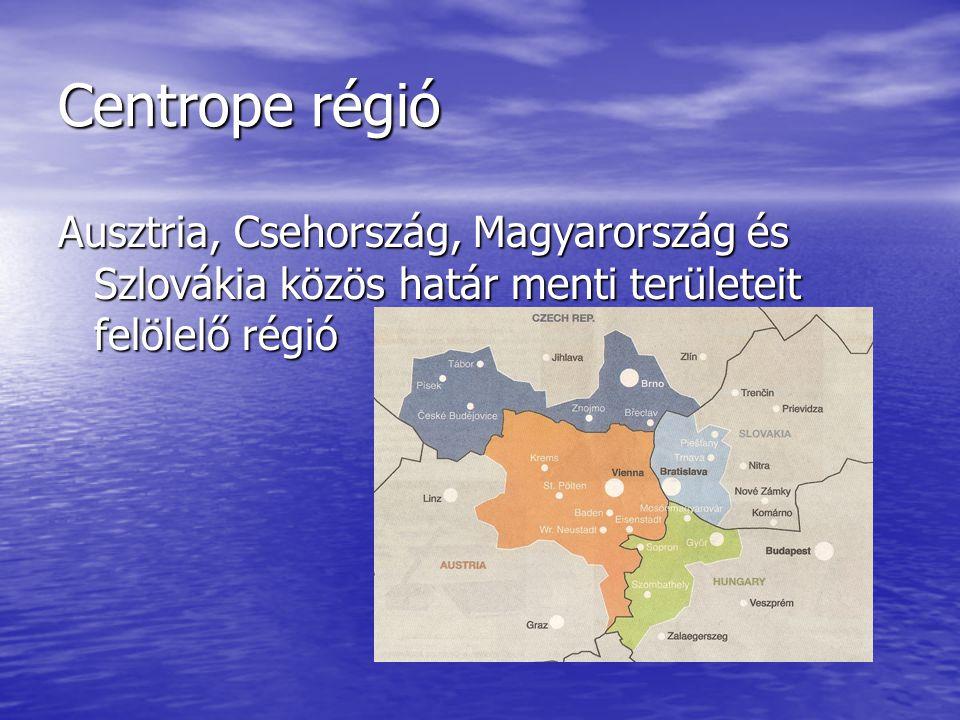Centrope régió Ausztria, Csehország, Magyarország és Szlovákia közös határ menti területeit felölelő régió.