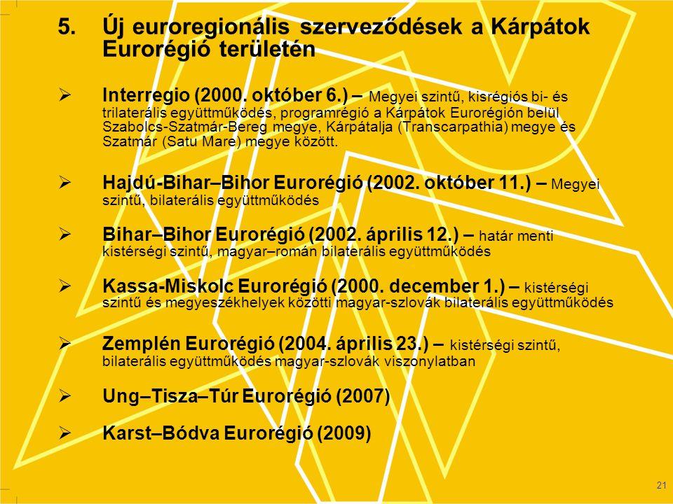 5. Új euroregionális szerveződések a Kárpátok Eurorégió területén