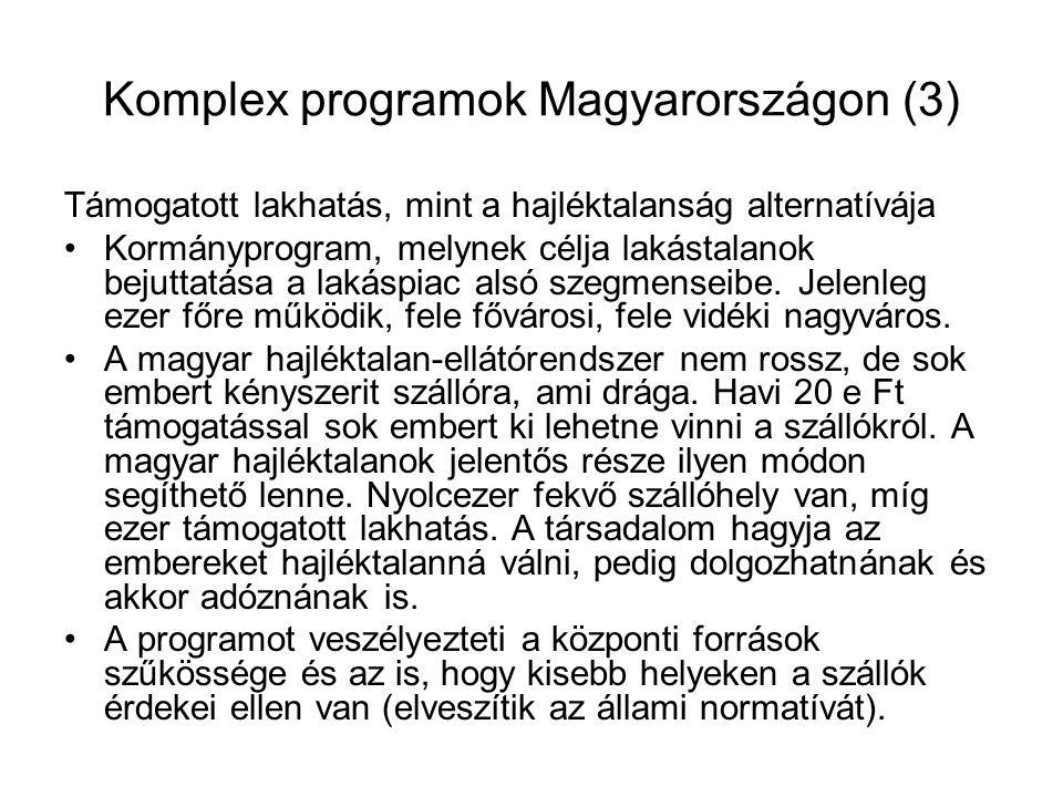 Komplex programok Magyarországon (3)