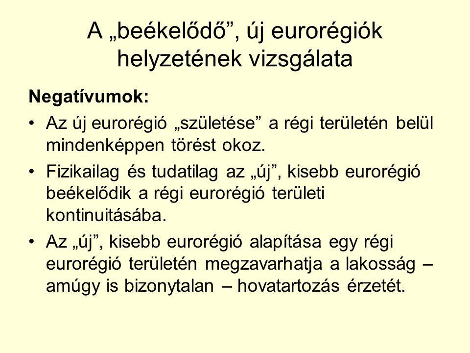 """A """"beékelődő , új eurorégiók helyzetének vizsgálata"""