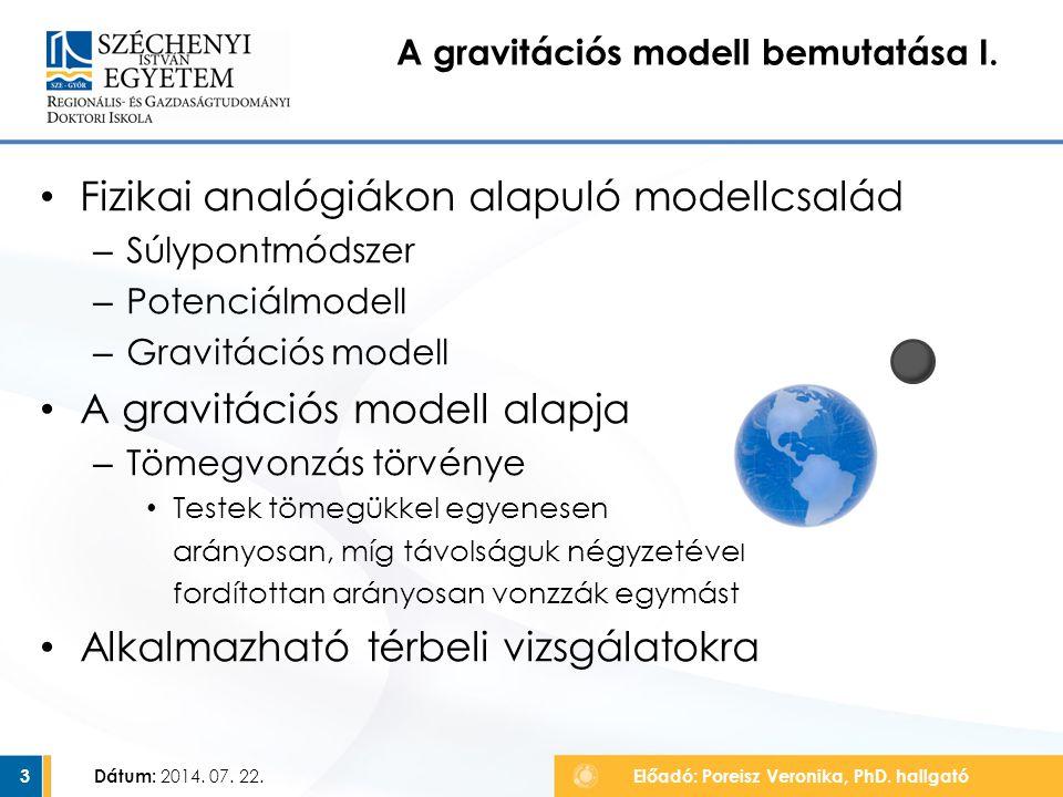 A gravitációs modell bemutatása I.