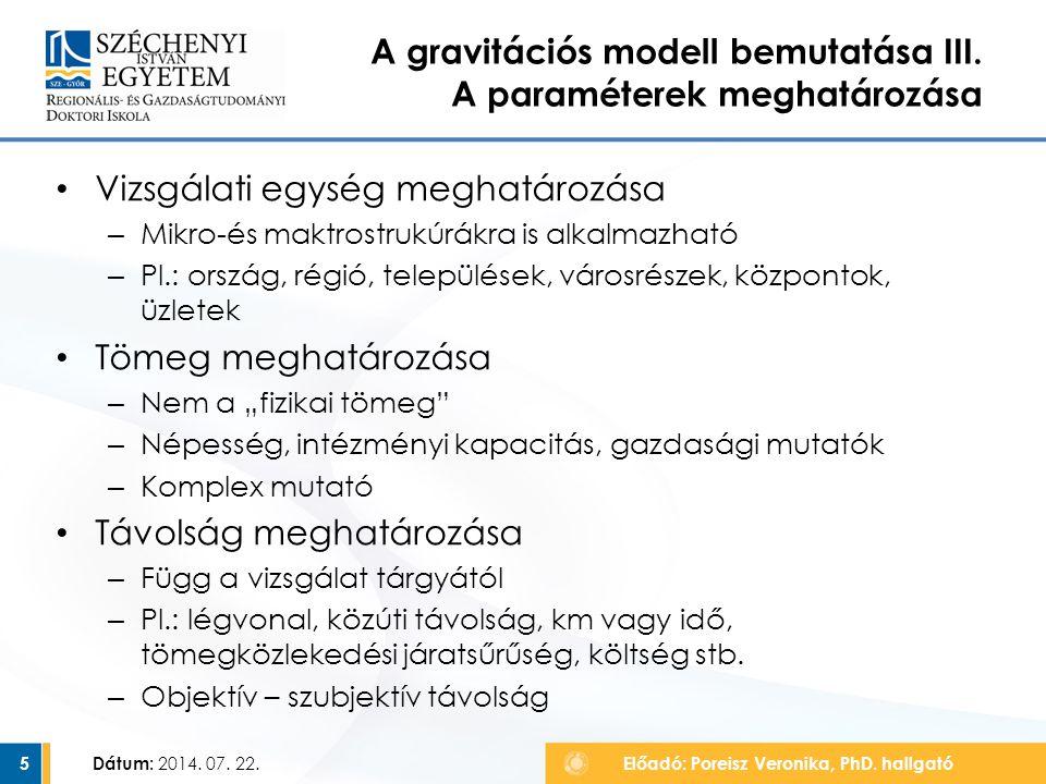 A gravitációs modell bemutatása III. A paraméterek meghatározása