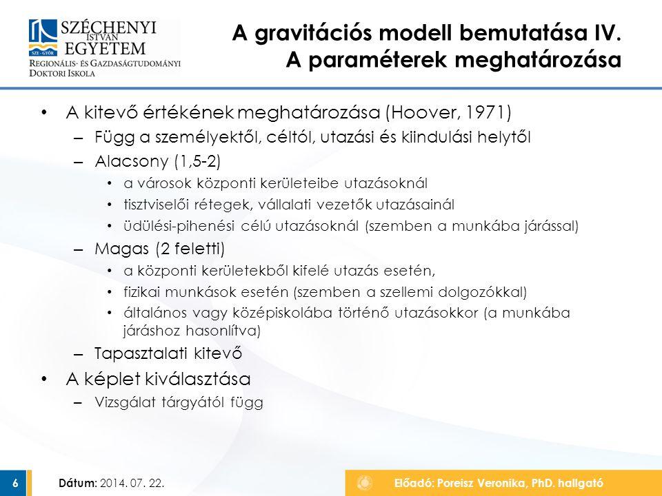 A gravitációs modell bemutatása IV. A paraméterek meghatározása
