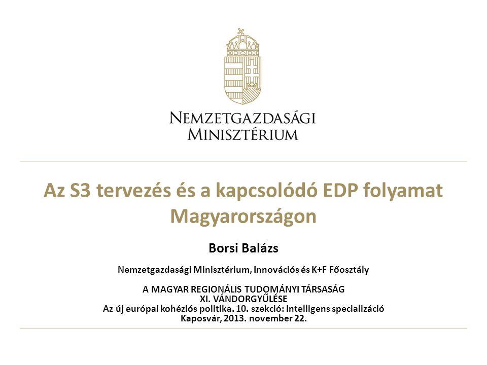 Az S3 tervezés és a kapcsolódó EDP folyamat Magyarországon
