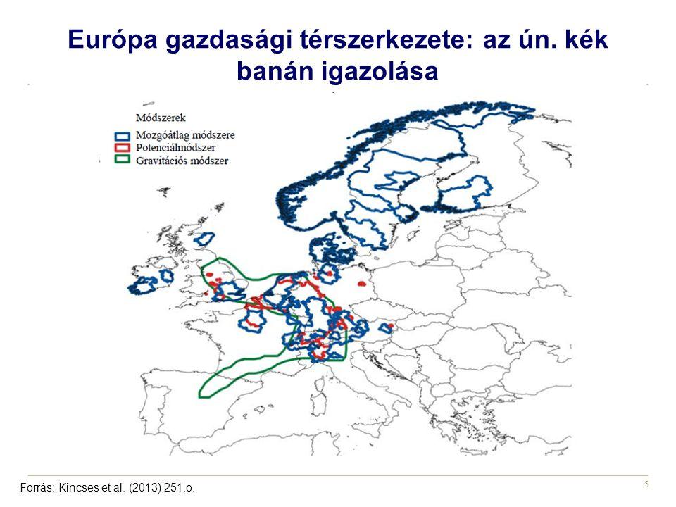 Európa gazdasági térszerkezete: az ún. kék banán igazolása