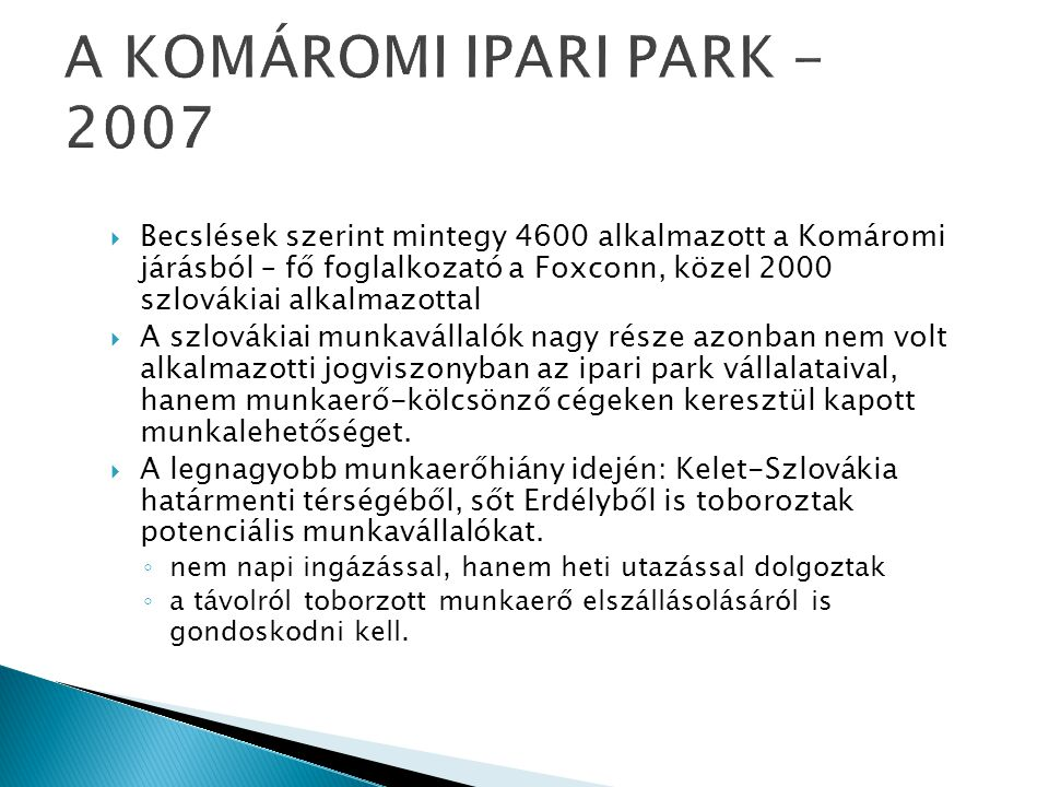A KOMÁROMI IPARI PARK - 2007