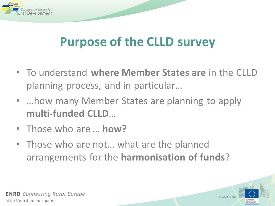 Purpose of the CLLD survey