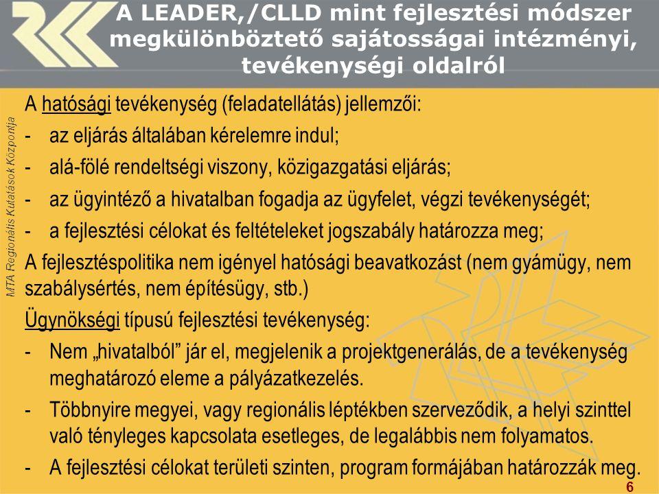 A LEADER,/CLLD mint fejlesztési módszer megkülönböztető sajátosságai intézményi, tevékenységi oldalról