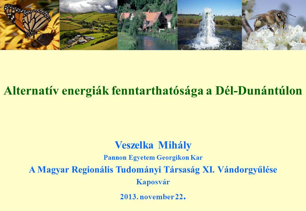 Alternatív energiák fenntarthatósága a Dél-Dunántúlon