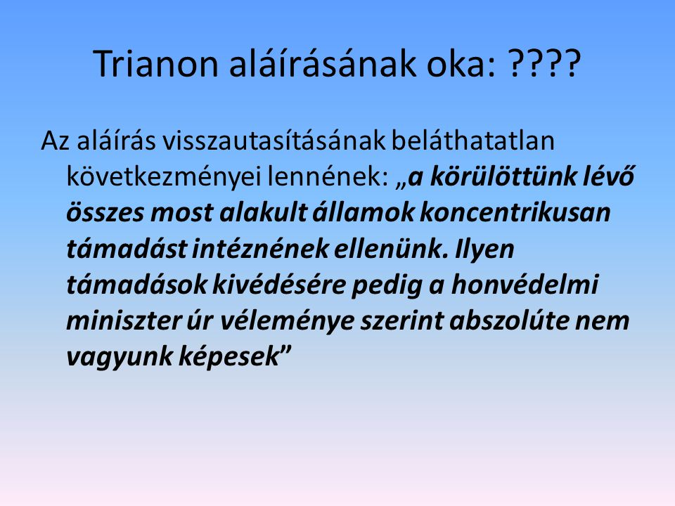 Trianon aláírásának oka: