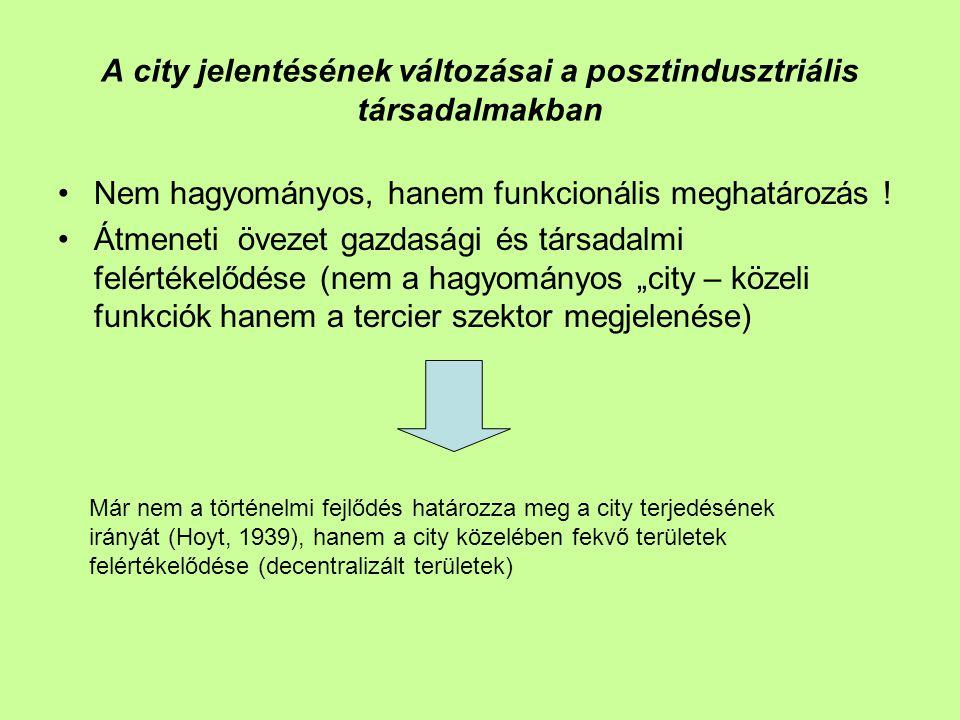 A city jelentésének változásai a posztindusztriális társadalmakban
