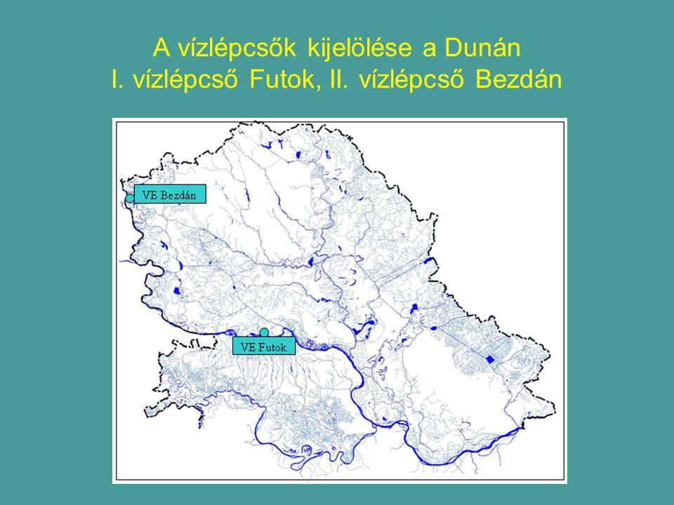 A vízlépcsők kijelölése a Dunán I. vízlépcső Futok, II